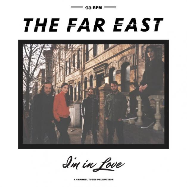 THE FAR EAST - I'm In Love : NAMES YOU CAN TRUST (US)