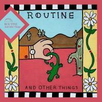 ROUTINE - And Other Things : DEAD OCEANS (US)