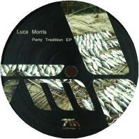 LUCA MORRIS - Party Tradition EP : 12inch