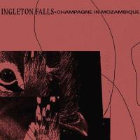 INGLETON FALLS - Champagne In Mozambique : LP