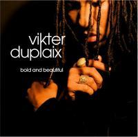 n_t0000795VIKTER DUPLAIX - Bold And Beautiful : BBE <wbr>(UK)