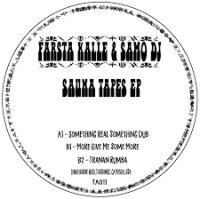 FARSTA KALLE & SAMO DJ - THE SAUNA TAPES EP : 12inch