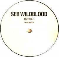 SEB WILDBLOOD - Jazz Vol.1 EP : 12inch