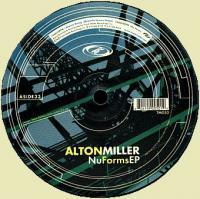 ALTON MILLER - Nu Forms EP : TRACK MODE (US)