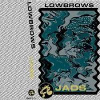 LOWBROWS - Jads : BEAT CONCERN (UK)