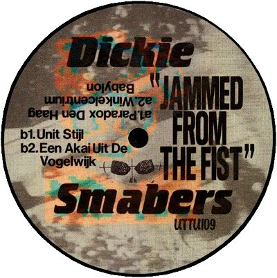 DICKIE SMABERS (AKA LEGOWELT) - Jammed From The Fist : 12inch×2
