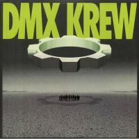 DMX KREW - Loose Gears : 2LP