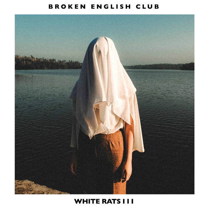 BROKEN ENGLISH CLUB - White Rats III : LP