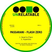 PASSARANI - Flash Zero : UNRELATABLE (ITA)