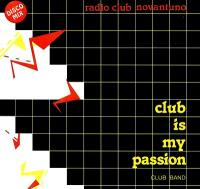 CLUB BAND - Club Is My Passion : BEST RECORD ITALY (ITA)