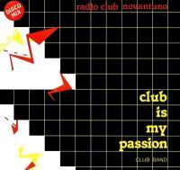 CLUB BAND - Club Is My Passion : 12inch