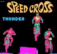 THUNDER - Speed Cross : BEST RECORD ITALY (ITA)