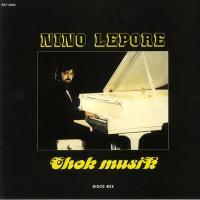 NINO LEPORE - Chok Musik : BEST RECORD ITALY (ITA)