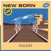 NEW BORN - Galaxy EP : 12inch