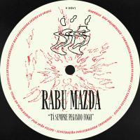 RABU MAZDA - Tá Sempre Pegando Fogo : 12inch
