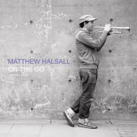 MATTHEW HALSALL - On The Go (Special Edition) : 2LP+DL