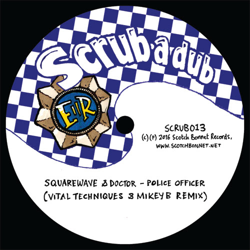 SQUAREWAVE / MUNGO'S HI-FI - Police Officer / Boomsound (Vital Techniques & Mikey B Remix) : Scrub A Dub (UK)