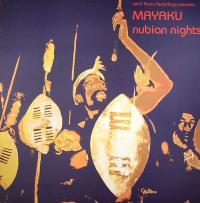 MAYAKU - Nubian Nights : 12inch