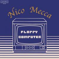NICO MECCA - Floppy Computer : PERIODICA (ITA)