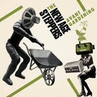 NEW AGE STEPPERS - Avant Gardening : LP+DL