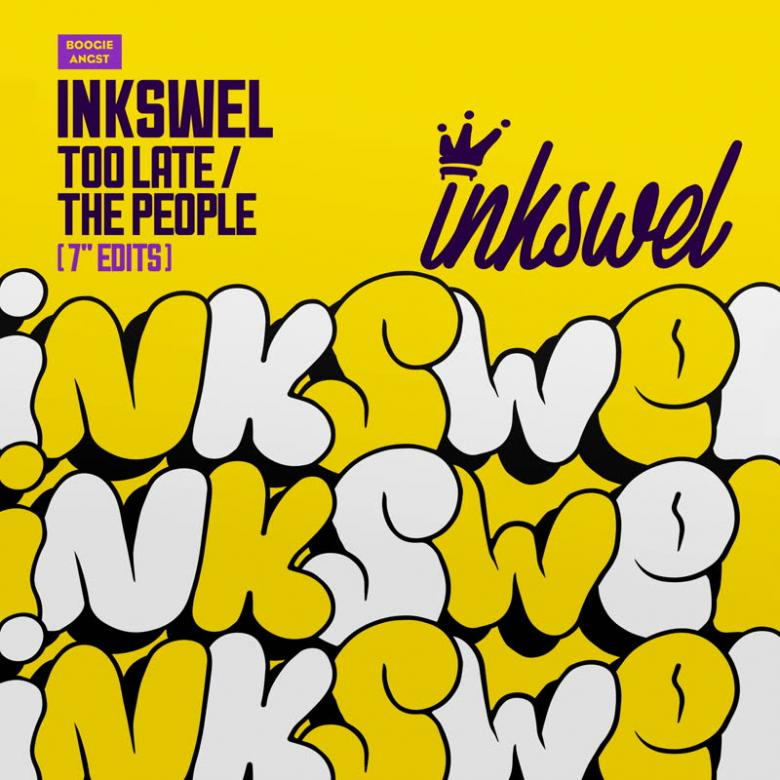 INKSWEL - Too Late / The People : 7inch