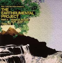 FRANCK ROGER feat. JOSH - The Earthrumental Project Part 4 : 12inch