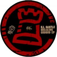 ILL CASTLE - Breaking Ground EP : 12inch