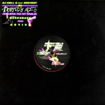 DJ MELL G & DESTROY - Destroy Mell G : 12inch