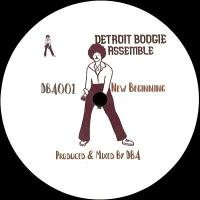 DETROIT BOOGIE ASSEMBLE - New Beginning / Living in XTC (incl. Paul Phunk Edit) : 12inch