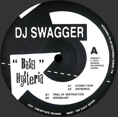 DJ SWAGGER - Bass Hysteria : NERANG (AUS)