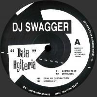 DJ SWAGGER - Bass Hysteria : 12inch