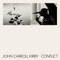 JOHN CARROLL KIRBY - Conflict : Stones Throw (US)