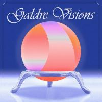 GALDRE VISIONS - Galdre Visions : LEAVING RECORDS (US)