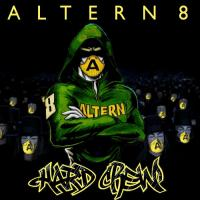 ALTERN 8 - Hard Crew : 12inch