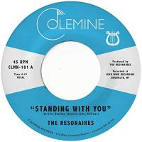 THE RESONAIRES - Standing With You : COLEMINE RECORDS (US)