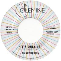 MONOPHONICS - It's Only Us : COLEMINE RECORDS (US)