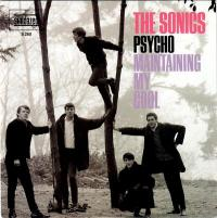 THE SONICS - Psycho / Maintaining My Cool : 7inch