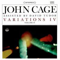 JOHN CAGE - Variations IV Volume II : MODERN HARMONIC (US)