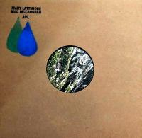 MARY LATTIMORE, MAC MCCAUGHAN - AVL : LP