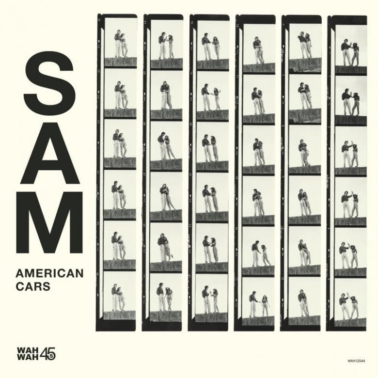 SAM - American Cars : WAH WAH 45s (UK)