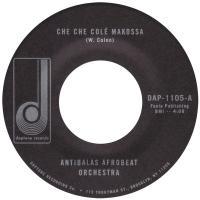 ANTIBALAS AFROBEAT ORCHESTRA - Che Che Colé / Makossa : DAPTONE (US)