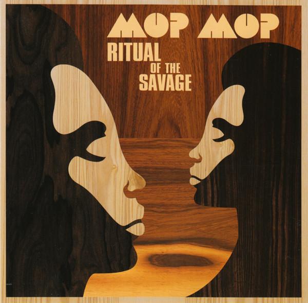 MOP MOP - Ritual Of The Savage : LP