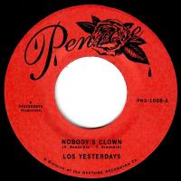 LOS YESTERDAYS - Nobody's Clown : 7inch