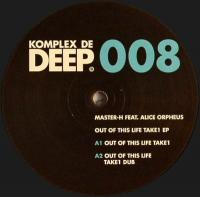 MASTER H FEAT ALICE ORPHEUS - Out Of This Life Take 1 EP : 12inch