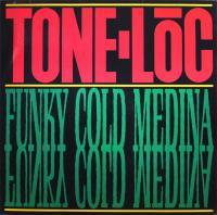 TONE-LOC - Funky Cold Medina : 12inch