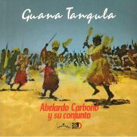 ABELARDO CARBONO Y SU CONJUNTO - Guana Tangula : VAMPI SOUL (SPA)