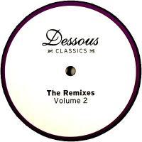 VARIOUS - Dessous Classics: The Remixes Volume 2 : 12inch