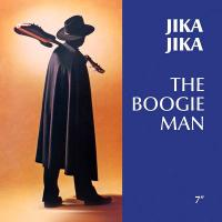 THE BOOGIE MAN - JIKA JIKA : 7inch