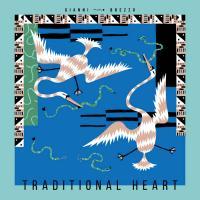 GIANNI BREZZO - Traditional Heart : LP