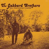 GABBARD BROTHERS - Sell Your Gun Buy A Guitar : KARMA CHIEF (US)